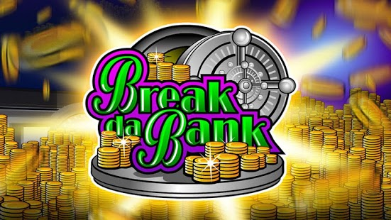 pokie games break da bank again